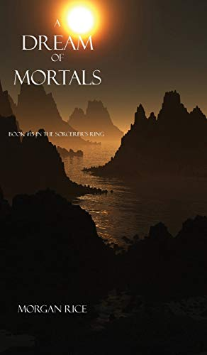 9781632910929: A Dream of Mortals (Book #15 in the Sorcerer's Ring)