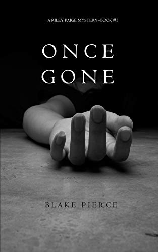 9781632914699: Once Gone (a Riley Paige Mystery--Book #1)