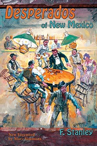 9781632930781: Desperados of New Mexico