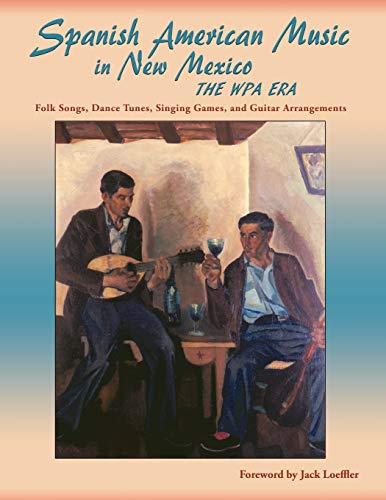 Spanish American Music in New Mexico, The: Foreword by Jack