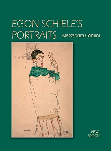 9781632931993: Egon Schiele's Portraits, New Edition