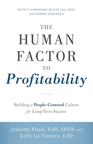 9781632990549: The Human Factor to Profitability: Building a People-Centered Culture for Long-Term Success