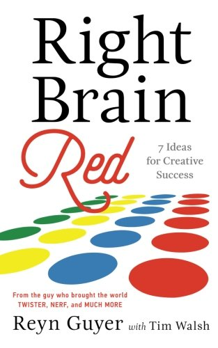 9781632990730: Right Brain Red: 7 Ideas for Creative Success