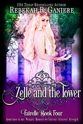 9781633000087: Zelle and the Tower (Fairelle) (Volume 3)