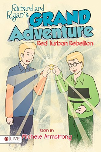 Richard and Ryan's Grand Adventure (Paperback): Michele Armstrong