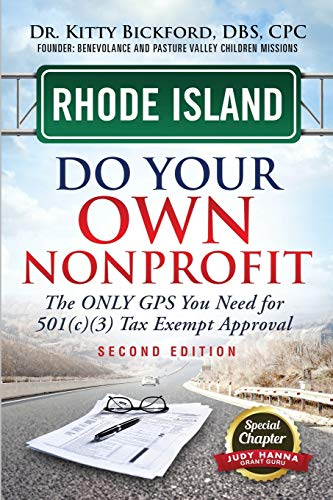 9781633083226: Rhode Island Do Your Own Nonprofit: The Only GPS You Need For 501c3 Tax Exempt Approval