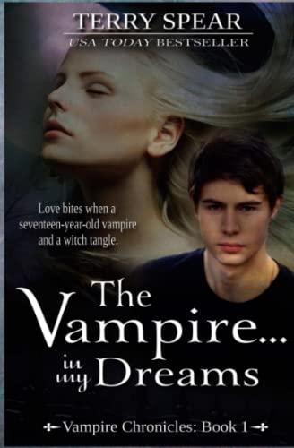 9781633110021: The Vampire...In My Dreams (Vampire Chronicles) (Volume 1)
