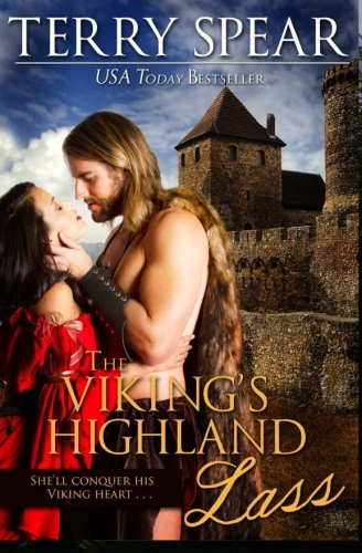 The Viking's Highland Lass (The Highlanders) (Volume 7): Terry Spear