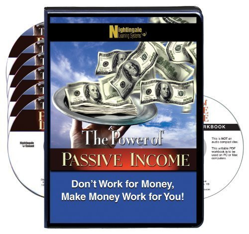 9781633120556: The Power of Passive Income: Don't Work For Money, Make Money Work For You (6 Compact Discs & Workbook)