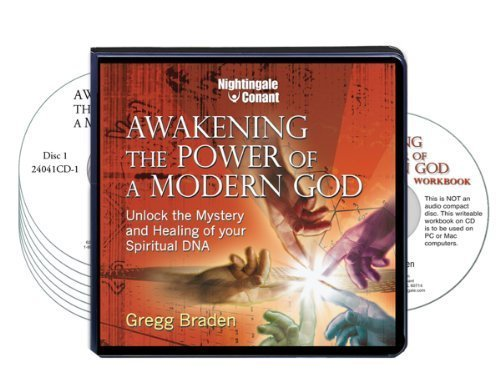 Awakening the Power of a Modern God (7 Compact Discs and PDF Workbook): Gregg Braden