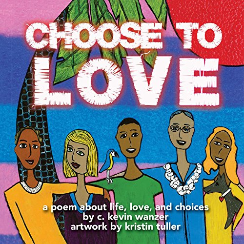 9781633152953: Choose to Love