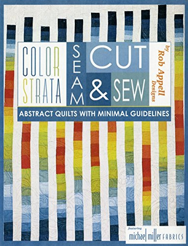 9781633153196: Color Strata: Seam, Cut, and Sew Abstract Quilts with Minimal Guidelines