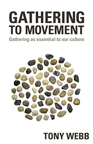9781633154803: Gathering to Movement: Gathering As Essential to Our Culture