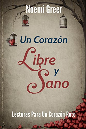 9781633185845: Un Corazon Libre y Sano: Lecturas Para Un Corazon Roto