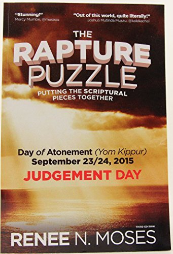 9781633187283: The Rapture Puzzle: Putting the Scriptural Pieces Together - Day of Atonement (Yom Kippur), September 23/24, 2015