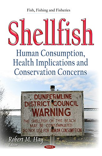 Shellfish: Human Consumption, Health Implications and Conservation Concerns (Hardback)