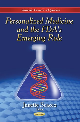 9781633212299: Personalized Medicine and the FDA's Emerging Role (Government Procedures and Operations)