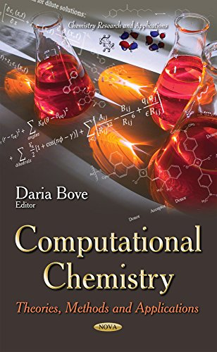 9781633213548: Computational Chemistry: Theories, Methods and Applications (Chemistry Research and Applications)