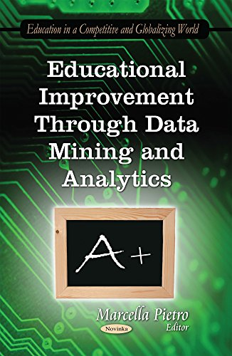 Educational Improvement Through Data Mining and Analytics (Education in a Competitive and ...