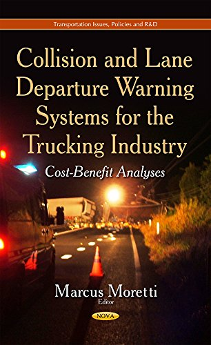 9781633215047: Collision and Lane Departure Warning Systems for the Trucking Industry: Cost-Benefit Analyses (Transportation Issues, Policies and R&d)