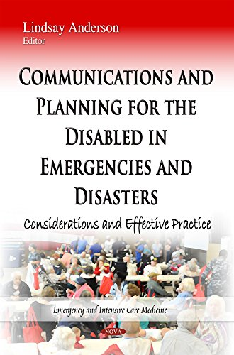 9781633215740: Communications and Planning for the Disabled in Emergencies and Disasters: Considerations and Effective Practice (Emergency and Intensive Care Medicine)
