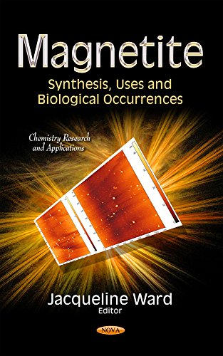 9781633215917: Magnetite: Synthesis, Uses and Biological Occurrences (Chemistry Research and Applications)