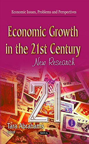 Economic Growth in the 21st Century (Economic Issues Problems and P)