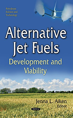 Alternative Jet Fuels (Petroleum Science and Technolo)