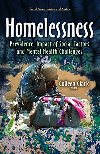 9781633216297: Homelessness: Prevalence, Impact of Social Factors and Mental Health Challenges (Social Issues, Justice and Status)