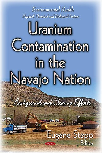 9781633216785: Uranium Contamination in the Navajo Nation: Background and Cleanup Efforts (Environmental Health - Physical, Chemical and Biological Factors)