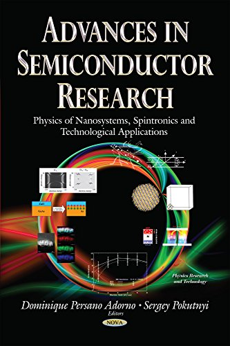 9781633217553: Advances in Semiconductor Research: Physics of Nanosystems, Spintronics and Technological Applications (Physics Research and Technology)
