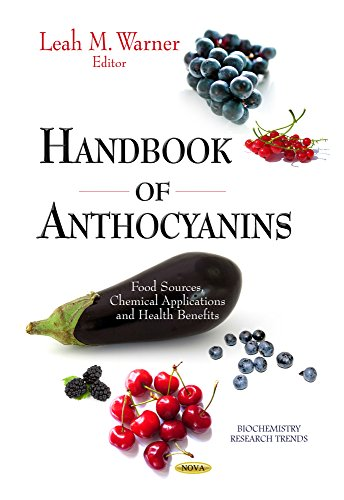 Handbook of Anthocyanins: Food Sources, Chemical Applications Health Benefits (Hardback)