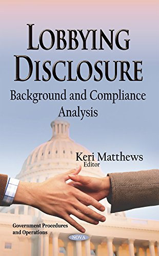 9781633217775: Lobbying Disclosure: Background and Compliance Analysis
