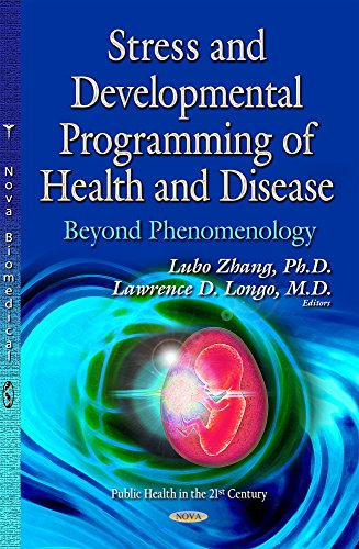 Stress Developmental Programming of Health Disease: Beyond Phenomenology (Hardback)