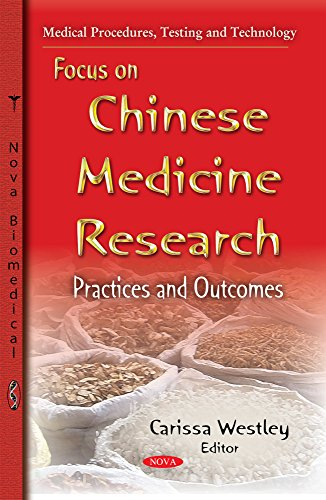 9781633218512: Focus on Chinese Medicine Research: Practices and Outcomes