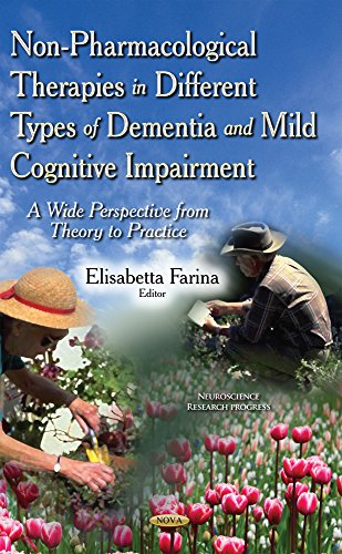 Non-Pharmacological Therapies in Different Types of Dementia and Mild Cognitive Impairment (...