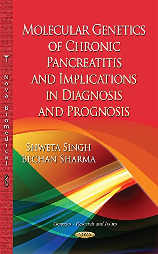 9781633218819: Molecular Genetics of Chronic Pancreatitis: Implications in Diagnosis and Prognosis (Genetics - Research and Issues)