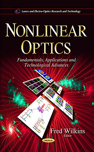 Nonlinear Optics (Lasers Electrooptics Research): Fred Wilkins