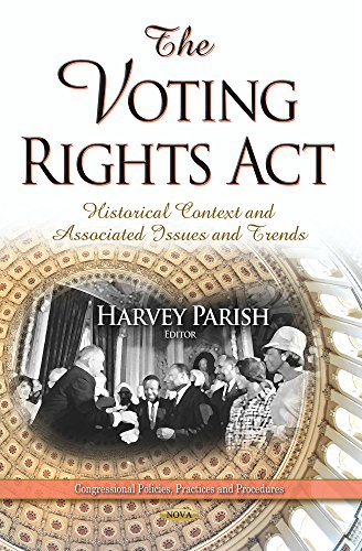 The Voting Rights Act (Congressional Policies Practic): Harvey Parish