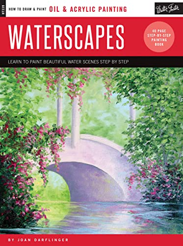 Oil & Acrylic: Waterscapes: Learn to paint beautiful water scenes step by step (How to Draw &...