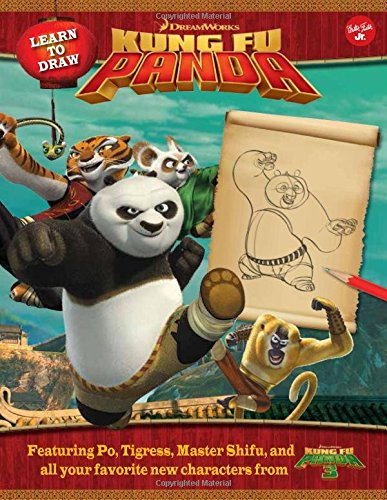 9781633220607: Learn to Draw DreamWorks Animation's Kung Fu Panda: Featuring Po, Tigress, Master Shifu, and all your favorite new characters from Kung Fu Panda 3! (Licensed Learn to Draw)