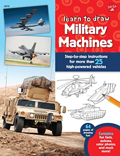 9781633220676: Learn to Draw Military Machines: Step-by-step instructions for more than 25 high-powered vehicles