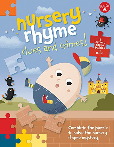 9781633220683: Nursery Rhyme Clues and Crimes!: Complete the puzzle to solve the nursery rhyme mystery - 6 nursery rhyme puzzles to solve!