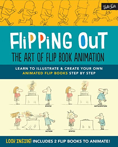 9781633220713: Flipping Out: The Art of Flip Book Animation: Learn to illustrate & create your own animated flip books step by step