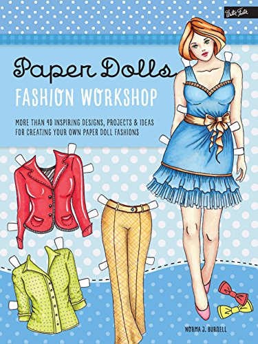 9781633221659: Paper Dolls Fashion Workshop: More than 40 inspiring designs, projects & ideas for creating your own paper doll fashions (Walter Foster Studio)