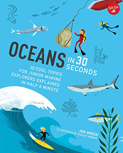 9781633221888: Oceans in 30 Seconds: 30 cool topics for junior marine explorers explained in half a minute (30 Second Series)