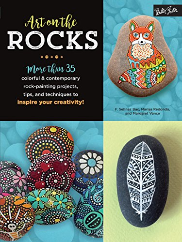 9781633222168: Art on the Rocks: More than 35 colorful & contemporary rock-painting projects, tips, and techniques to inspire your creativity!