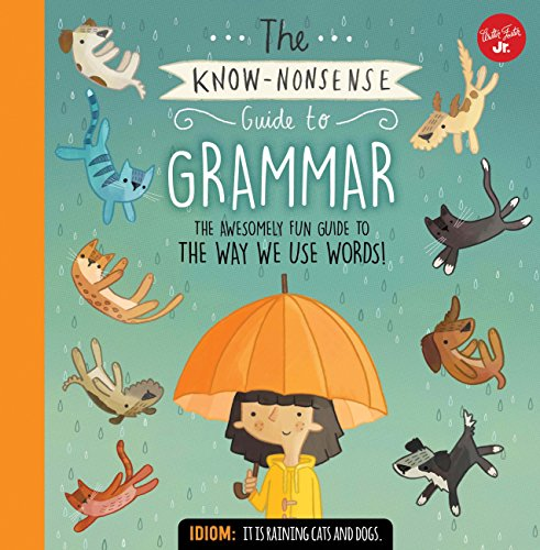 9781633222960: The Know-Nonsense Guide to Grammar: An Awesomely Fun Guide to the Way We Use Words! (Know Nonsense Series)
