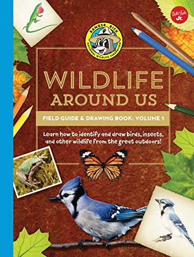 Ranger Rick's Wildlife Around Us Field Guide: Walter Foster Jr.