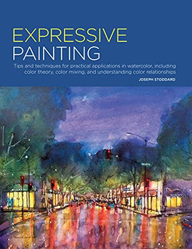 Portfolio: Expressive Painting: Tips and techniques for: Stoddard, Joseph